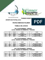 Torneio Rvd-winner de Futsal 2012 -TABELA de JOGOS e Regulamento