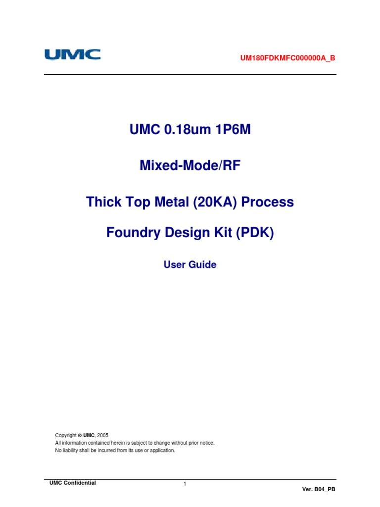 UMC_180nm_mm_rf_FDK_CDN_userguide_vB04_PB_3 | Mosfet | Transistor