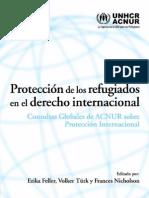 Protección de los Refugiados en el Derecho Internacional. Consultas Globales de ACNUR sobre Protección Internacional