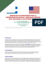 Requisitos Fitosanitarios Para La Exportacion de Frutas y Vegetales Frescos de El Salvador a Los