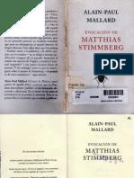 Evocación de Matthias Stimmberg, Alain-Paul Mallard