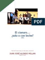 Millan Alonso - El Cianuro Solo o Con Leche