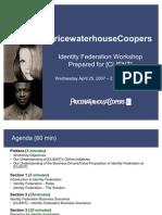 [CLIENT] - Identity Federation Workshop 4-25-07