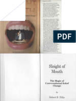 NLP - Sleight of Mouth - The Magic of Conversational Belief Change (by Robert Dilts)