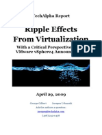 Ripple Effects From Virtualization