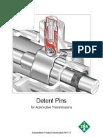 Detent Pin Technology for Gear Shift