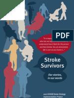 Stroke Survivors