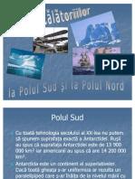 Istoria Calatoriilor la Polul Sud si Polul Nord