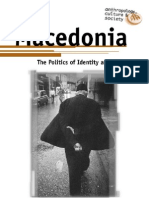 MACEDONIA - The Politics of Identity and Difference