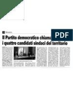Il Partito democratico chiama a rapporto i quattro candidati sindaci del territorio