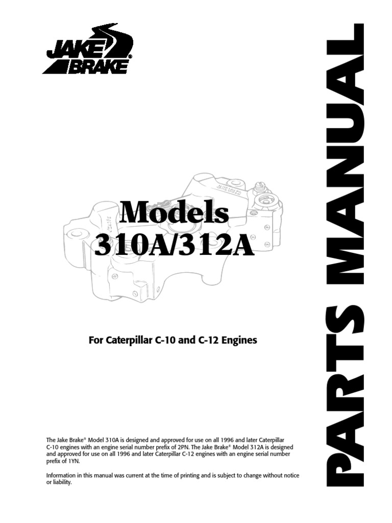 Jacobs Brake 310-312 Parts Book on Caterpillar C10-C12 022040B | Vehicle  Parts | Screw
