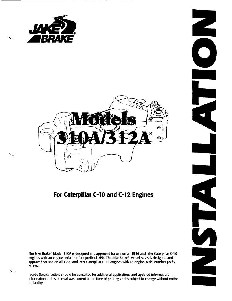 Jacobs Brake Caterpillar C10 and C12 Installation Instructions – Jacobs Engine Brake Wiring Diagram