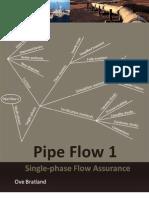 PipeFlow1Single-phaseFlowAssurance