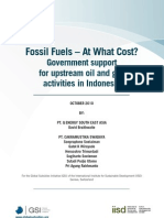 Fossil Fuels – At What Cost? Government support for upstream oil and gas activities in Indonesia