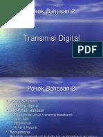 2 Transmisi Digital