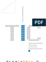 Libro Blanco de Las TIC en El Sistema Universitario Andaluz. Hacia La Universidad Del Futuro