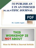 How to Publish I.S.I Article * Dr. Azadeh Asgari