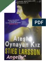Ateşle Oynayan Kız  MILLENNIUM II  Stieg Larsson