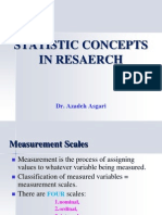 Statistic Concepts in Research * Dr. Azadeh Asgari