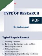 Type of Research Methodology * Dr. Azadeh Asgari