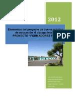 ELEMENTOS DEL PROYECTO DE BUENA PRÁCTICA DE EDUCACIÓN AL DIÁLOGO NTERCULTURAL (FINAL MARTES 20)