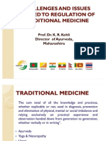 Challenges and Issues Related to Regulation of Traditional Medicine