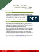 WPF Silver Light Pitfalls