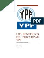 Los Beneficios de Privatizar YPF