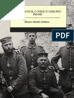 Alcala Galiano Y Osma Alvaro - España Ante El Conflicto Europeo 1914 - 1915