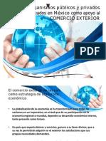 Organismos públicos y privados creados en México como apoyo al comercio exterior