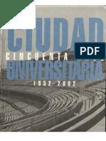 ciudad_universitaria_cincuenta_años_1952-2002
