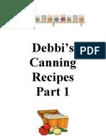 Debbi's Canning Recipes Part 1