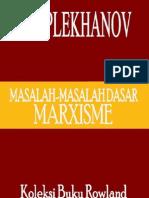 G.v. Plekhanov - Masalah2 Dasar Marxisme