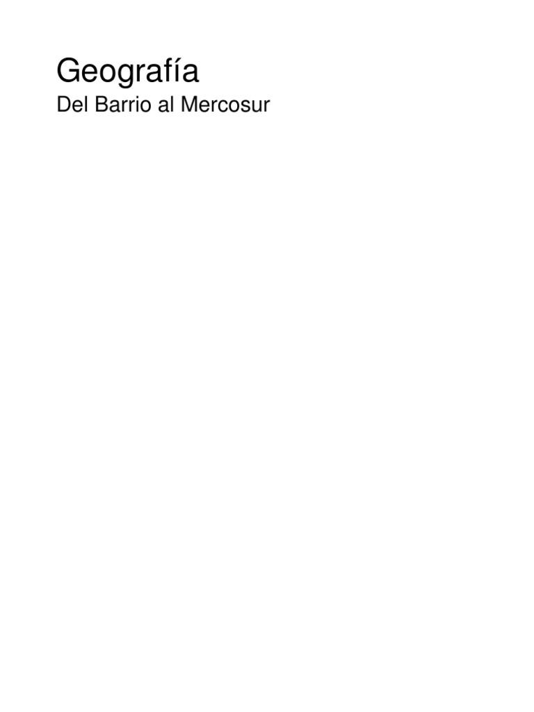 Geografía, del barrio al Mercosur
