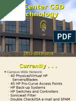 Tri-Center 2012 CSD Technology