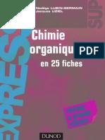 Chimie Organique 25 Fiches - Lubln-Germain & Uziel - Dunod - 2008