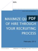 Maximize Quality of Hire Through Your Recruiting Process