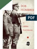 Dos hombres Mussolini Hitler. Carmen Velacoracho
