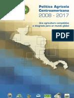 Politica Agricola Centroamericana 2008-2017