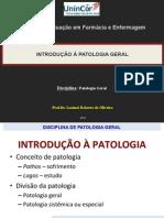Introdução à Patologia Geral e Mecanismos de lesão celular