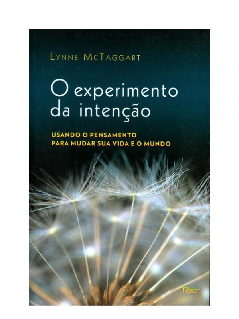 O experimento da inteno lynne mctaggart fandeluxe Gallery