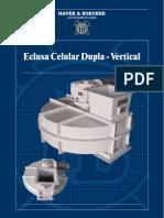 Eclusa Celular Dupla Vertical HBL