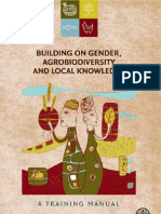 Building on Gender, Agrobiodiversity & Local Knowledge-Training Manual