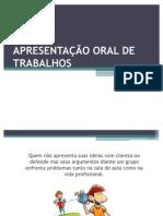 APRESENTAÇÃO ORAL DE TRABALHOS