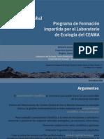 El programa formativo impartido por el Laboratorio de Ecología del CEAMA