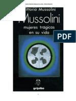 Mussolini. Mujeres trágicas en su vida - Vittorio Mussolini (Hijo mayor de Benito Mussolini)