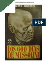 Los seiscientos días de Mussolini. Ermanno Amicucci