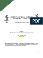 Abordar Los Temas Desde Una Perspectiva Compleja  (Luis Felipe Ulloa)