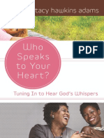 Who Speaks to Your Heart? Tuning in to Hear God's Whispers by Stacy Hawkins Adams