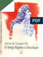 Alexis de Tocqueville - O Antigo Regime e a Revolução, 4ª ed. (1997)